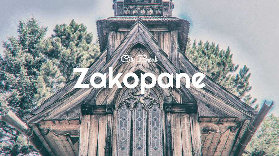 City Break: Zakopane